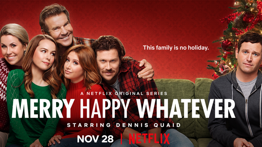 Netflix's 'Merry Happy Whatever': Everything You Need To Know