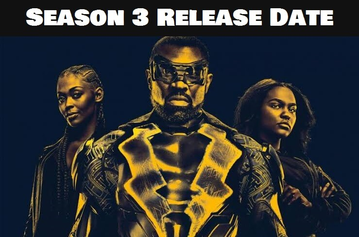 NETFLIX Series 'Black Lightning' Season 3 Release Date When is the series launching