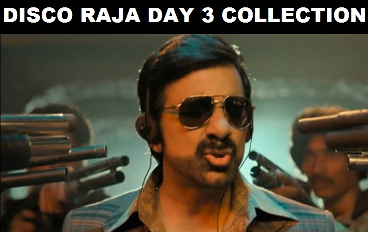 Disco Raja Day 3 Box Office Collection