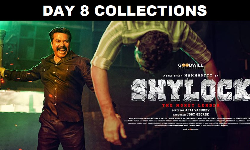 Shylock Day 8 Collection – 8th Day Box Office Collections Of Mammootty's Shylock / Kuberan