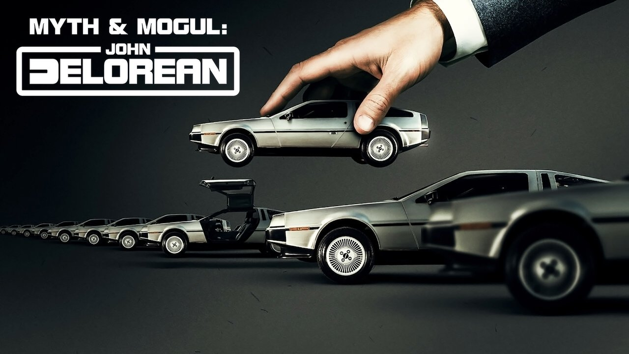 """""""Myth and Mogul: John DeLorean"""" Is Releasing This Week On Netflix!"""