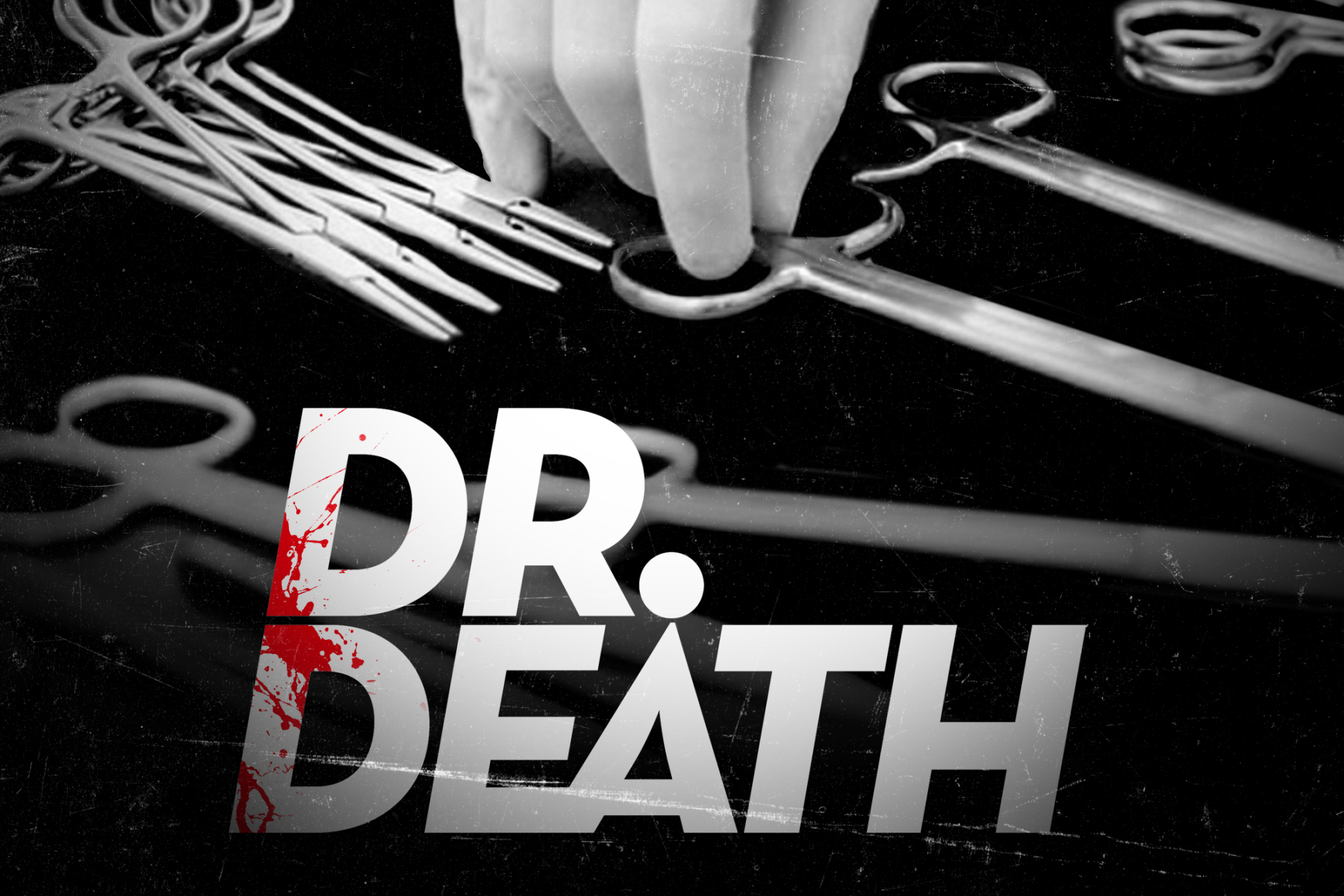 Dr. Death Where To Watch Online -| Will There Be Dr. Death Season 2?