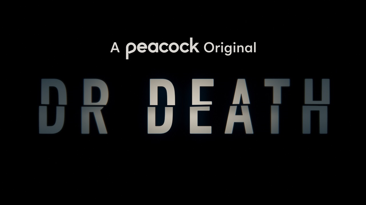 Dr. Death : Release Date, Cast, Where to Watch or Stream The Limited Series