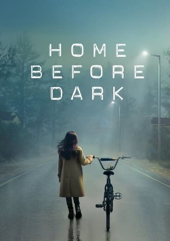 home before dark season 2 watch online for free