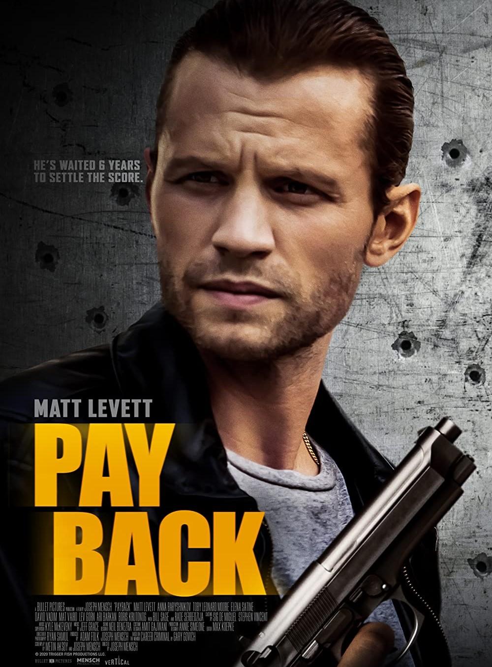 Payback 2021 Movie Watch Online Free   Joseph Mensch & Matt Levett